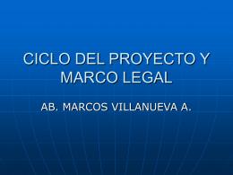 CICLO DEL PROYECTO Y MARCO LEGAL