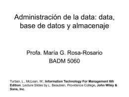 Administración de la data: data, bancos de datos y