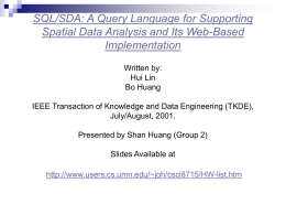 SQL/SDA: A Query Language for Supporting Spatial