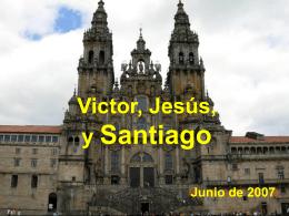 Victor, Jesús, y Santiago