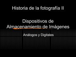 Dispositivos de Almacenamiento de Imágenes