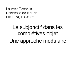 Laurent Gosselin Université de Rouen LIDIFRA, EA