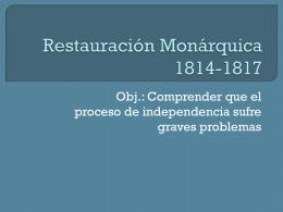 Restauración Monárquica 1814-1817