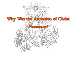 THE NECESSITY OF THE ASCENSION OF CHRIST BACK TO