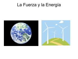 La Fuerza y la Energía