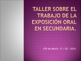 TALLER SOBRE EL TRABAJO DE LA EXPOSICIÓN ORAL EN