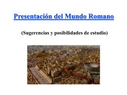 Presentación del Mundo Romano (Sugerencias y