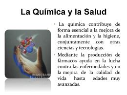 La Química y la Salud - DeQuimica