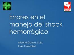 Errores en el manejo del shock hemorrágico