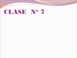 CLASE N° 7