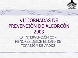 VII JORNADAS DE PREVENCIÓN DE ALCOCON 2003