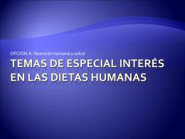 Temas de especial interés en las dietas humanas