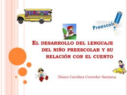 El desarrollo del lenguaje del niño preescolar y