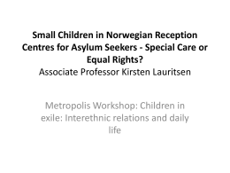 Small Children in Norwegian Reception Centres for
