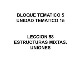 LECCIÓN 58: ESTRUCTURAS MIXTAS. UNIONES