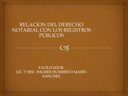 FACILITADOR: LIC. Y MSC. WILMER HUMBERTO MARÍN