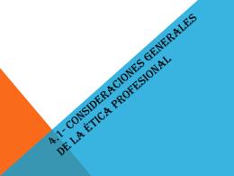 4.1- Consideraciones generales de la ética