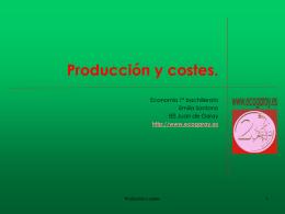 Producción y costes (I.E.S. Juan de Garay).