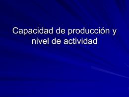 Capacidad de producción y nivel de actividad