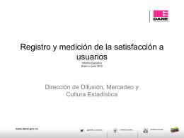 Registro y medición de la satisfacción a usuarios