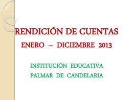 RENDICIÓN DE CUENTAS JULIO – DICIEMBRE 2013