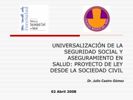 PROYECTO DE LEY DE UNIVERSALIZACIÓN DE LA