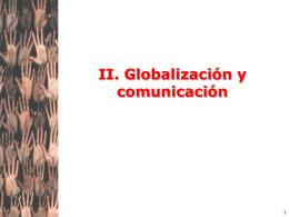 II. Globalización económica: conceptos y actores