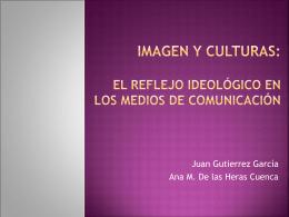 Imagen y culturas: El reflejo ideológico en los
