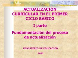 RENOVACIÓN CURRICULAR EN EL PRIMER CICLO BÁSICO