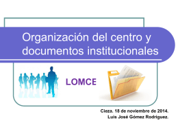Organización del centro y documentos oficiales