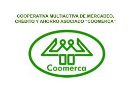 COOPERATIVA MULTIACTIVA DE MERCADEO, CRÉDITO Y