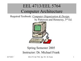 EEL 4713/EEL 5764 Computer Architecture