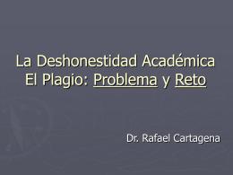El Problema de la Deshonestidad Académica Una