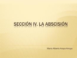 SECCIÓN IV. LA ABSCISIÓN