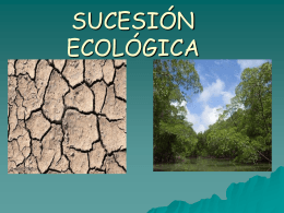 SUCESION ECOLÓGICA