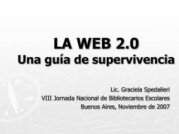 LA WEB 2.0 Una guía de supervivencia