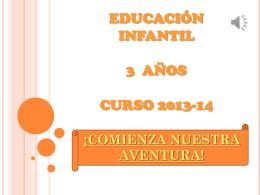 EDUCACIÓN INFANTIL 3 AÑOS CURSO 2013-14