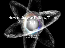 How to Survive Fiziks w/Tillay 101