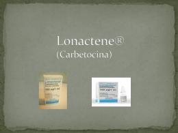 Lonactene (Carbetocina)
