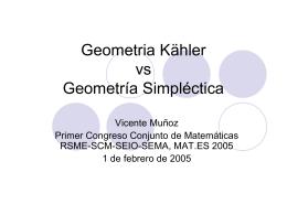 Geometria Kähler vs Geometría Simpléctica