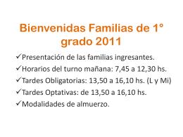 Bienvenidas Familias de 1° grado 2011