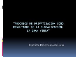 Procesos de privatización como resultados de la