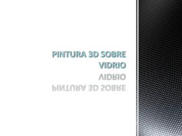 PINTURA 3D SOBRE VÍDRIO