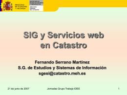 SIG y Servicios web en Catastro Introducción
