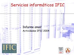 Servicios Informáticos IFIC. Informe anual 2004