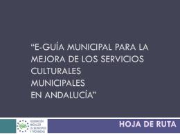 "HOJA DE RUTA ""E-guía municipal para la mejora de"