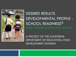 Welcome to the Desired Results Developmental