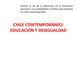 CHILE CONTEMPORÁNEO: EDUCACIÓN Y DESIGUALDAD