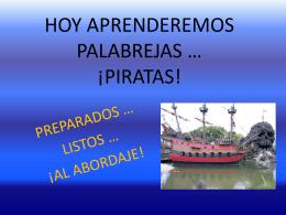 HOY APRENDEREMOS PALABREJAS… ¡PIRATAS!