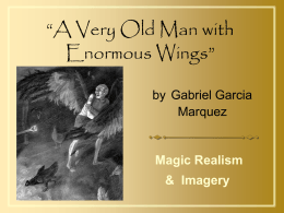 A Very Old Man with Enormous Wings""